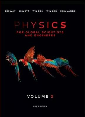 Physics For Global Scientists and Engineers - Volume 2 (2nd Edition)