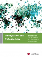 Immigration and Refugee Law in New Zealand (3rd Edition)
