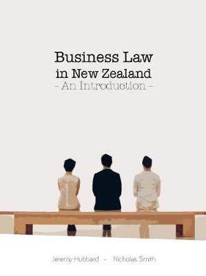 Business Law in New Zealand: An Introduction