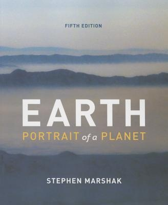 Earth: Portrait of a Planet (5th Edition)