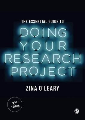 Essential Guide to Doing Your Research Project, The (3rd Edition)