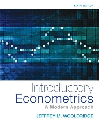 Introductory Econometrics: A Modern Approach (6th Edition)