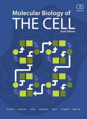 Molecular Biology of the Cell (6th Edition)