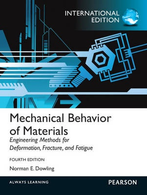 Mechanical Behavior of Materials: International Edition (4th Edition)