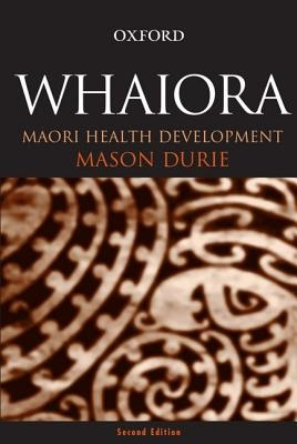 Whaiora: Maaori Health Development (2nd Edition)