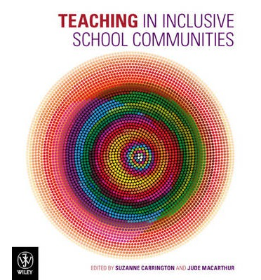 Teaching in Inclusive School Communities (1st Edition)