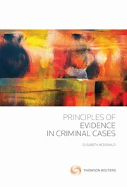 Principles of Evidence in Criminal Cases