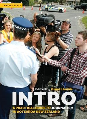 Intro: A Beginner's Guide to Journalism in 21st Century Aotearoa/New Zealand