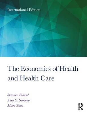 The Economics of Health and Health Care: International Student Edition (8th Edition)