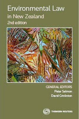 Environmental Law in New Zealand (2nd Edition)