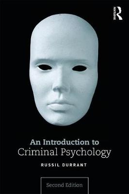 An Introduction to Criminal Psychology (2nd Edition)