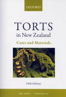 Torts in New Zealand: Cases and Materials (5th Edition)