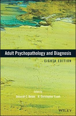 Adult Psychopathology and Diagnosis (8th Edition)