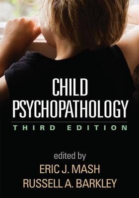 Child Psychopathology (3rd Edition)