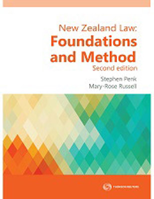 New Zealand Law: Foundations and Method (2nd Edition)