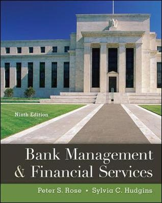 Bank Management & Financial Services (9th Edition)