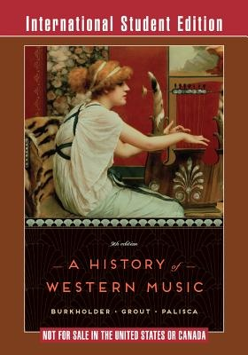 A History of Western Music (9th Edition)