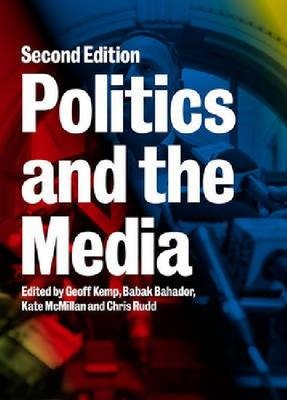 Politics and the Media (2nd Edition)