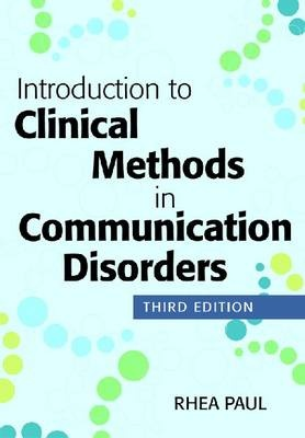 Introduction to Clinical Methods in Communication Disorders (3rd Edition)