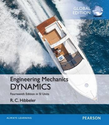 Engineering Mechanics: Dynamics in SI Units (14th Edition)