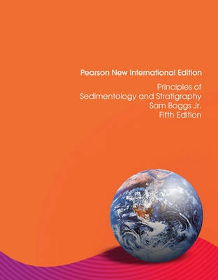 Principles of Sedimentology and Stratigraphy: Pearson New International Edition (5th Edition)
