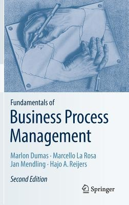 Fundamentals of Business Process Management (2nd Edition)