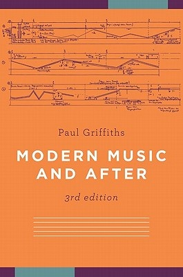 Modern Music and After (3rd Edition)