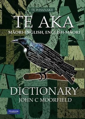 Te Aka: Maori-English, English-Maori Dictionary and Index (3rd Edition)
