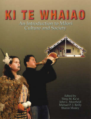 Ki Te Whaiao: An Introduction to Maori Culture Society