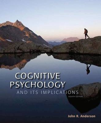 Cognitive Psychology and Its Implications (8th Edition)