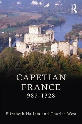 Capetian France 987-1328 (3rd Edition)