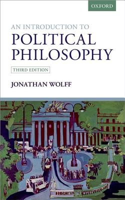 An Introduction to Political Philosophy (3rd Edition)