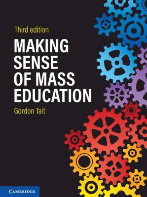 Making Sense of Mass Education (3rd Edition)