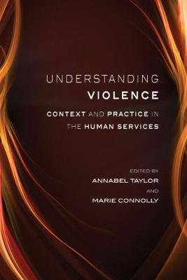 Understanding Violence: Context and Practice in Human Services
