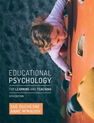 Educational Psychology for Learning and Teaching (6th Edition)