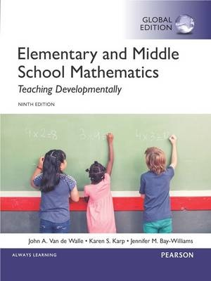 Elementary and Middle School Mathematics: Teaching Developmentally (9th Edition)