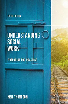 Understanding Social Work: Preparing for Practice (5th Edition)