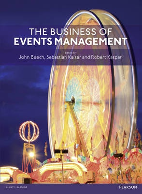 Business of Events Management (1st Edition)