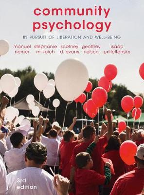Community Psychology: In Pursuit of Liberation and Well-being (3rd Edition)