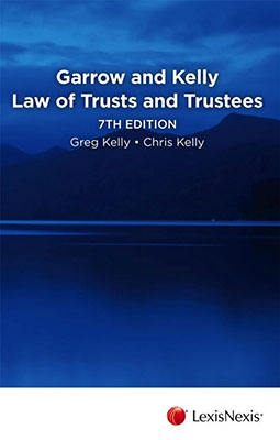 Garrow and Kelly Law of Trusts and Trustees (7th Edition)