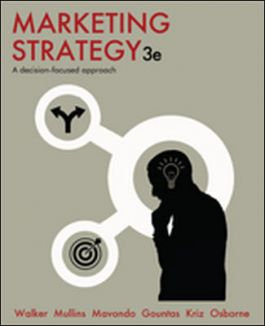 Marketing Strategy: A Decision-Focused Approach (3rd Edition)