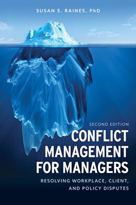 Conflict Management for Managers: Resolving Workplace, Client, and Policy Disputes (2nd Edition)