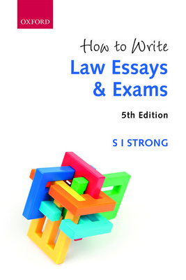 How to Write Law Essays & Exams (5th Edition)