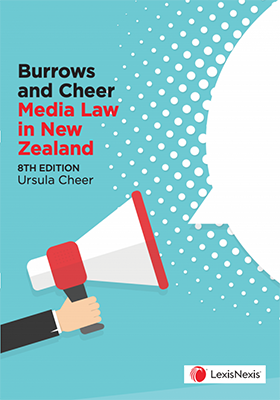 Burrows and Cheer Media Law in New Zealand (8th Edition)