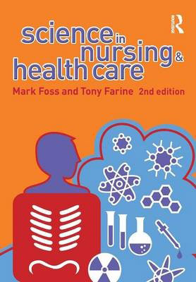 Science in Nursing and Health Care (2nd Edition)