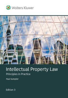 Intellectual Property Law: Principles in Practice (3rd Edition)