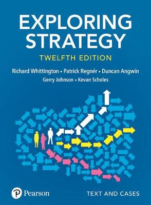 Exploring Strategy: Text and Cases (12th Edition)