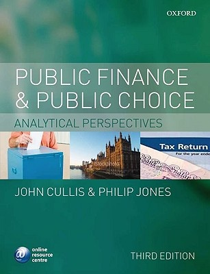 Public Finance and Public Choice: Analytical Perspectives (3rd Edition)