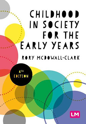 Childhood in Society for the Early Years (4th Edition)