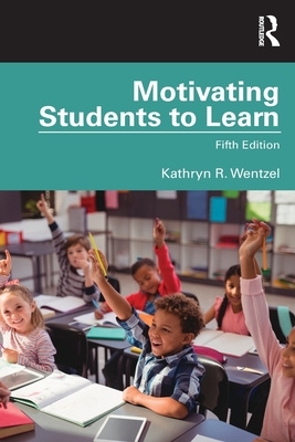 Motivating Students to Learn (5th Edition)